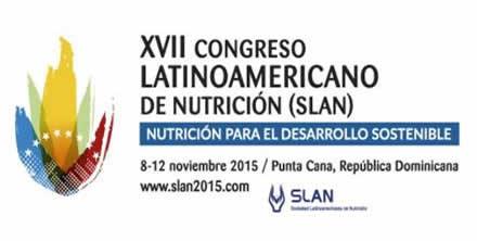 XVII Congreso latinoamericano de nutrición (SLAN)