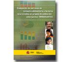"""LIBRO """"Evaluación de patrones de consumo alimentario y factores relacionados en grupos de población emergentes: INMIGRANTES"""""""