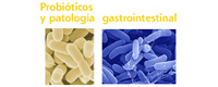 Probióticos y patología gastrointestinal