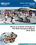 Physical activity strategy for the WHO European Region 2016–2025