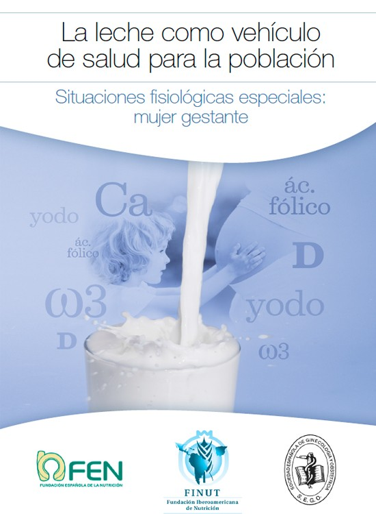 La leche como vehículo de salud para la población Situaciones fisiológicas especiales: mujer gestante
